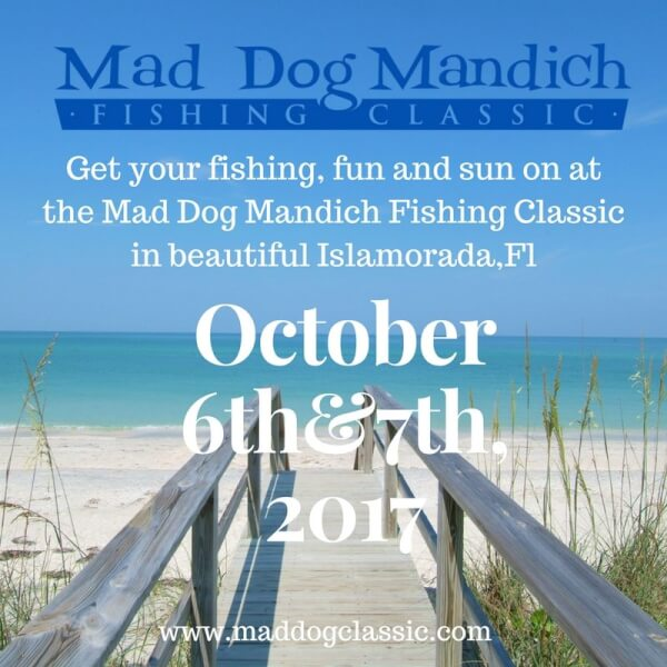 10th Annual Mad Dog Mandich Fishing Classic Date: October 6th & 7th , 2017